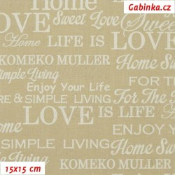 Plátno - Nápisy LOVE Enjoy Sweet smetanové na béžové, šíře 140 cm, 10 cm