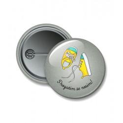 Reflexní připínací button 44 mm - Prozatím se nosím